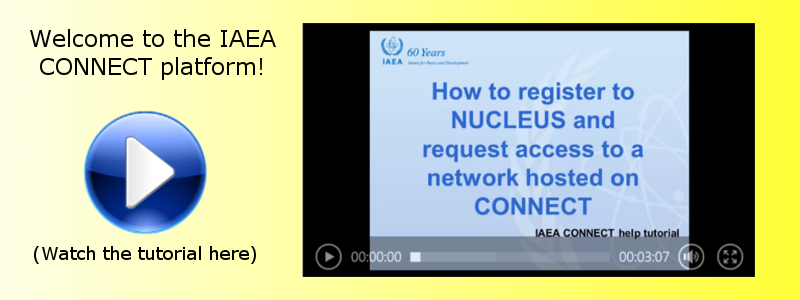 https://nucleus.iaea.org/sites/connect/PublishingImages/Welcome_and_tutorial.png